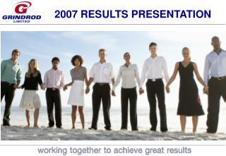 2007 RESULTS PRESENTATION