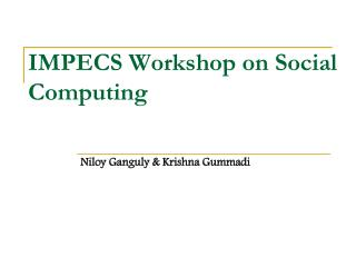 IMPECS Workshop on Social Computing