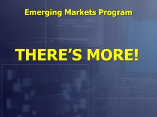 Emerging Markets Program