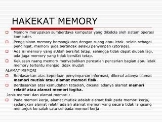 HAKEKAT MEMORY