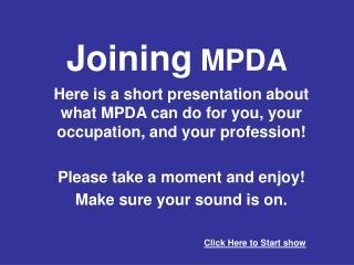 Joining  MPDA