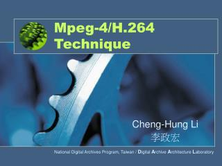 Mpeg-4/H.264 Technique