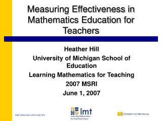 Measuring Effectiveness in Mathematics Education for Teachers