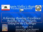 John J. Pikulski, Ph.D.     Sponsored by:  Lou Massicci, Central Valley Representative Houghton Mifflin Harcourt Publish