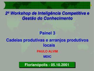 2º Workshop de Inteligência Competitiva e Gestão do Conhecimento