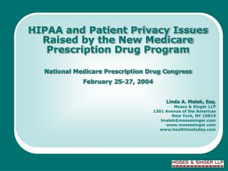 HIPAA and Patient Privacy Issues Raised by the New Medicare Prescription Drug Program