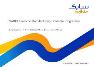 SABIC Teesside Manufacturing Graduate Programme
