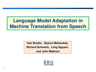 Language Model Adaptation in Machine Translation from Speech
