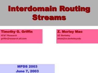 Interdomain Routing Streams