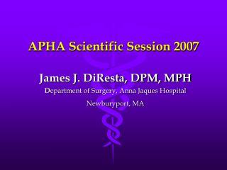 APHA Scientific Session 2007