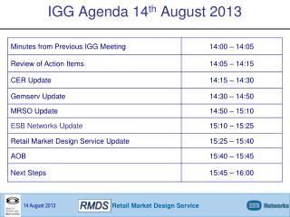 IGG Agenda 14 th  August 2013