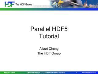Parallel HDF5 Tutorial