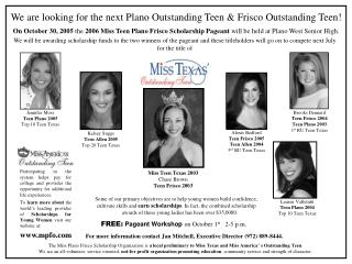 We are looking for the next Plano Outstanding Teen & Frisco Outstanding Teen!