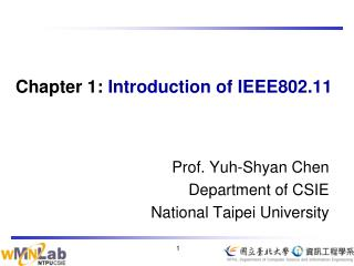 Chapter 1:  Introduction of IEEE802.11
