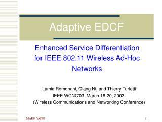 Adaptive EDCF
