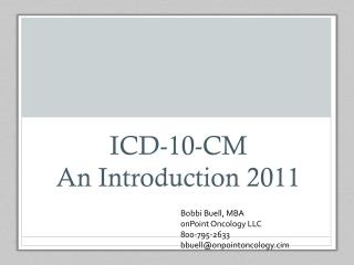 ICD-10-CM  An Introduction 2011