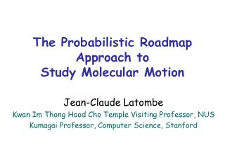 The Probabilistic Roadmap Approach to  Study Molecular Motion