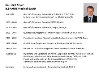 Dr. Horst  St�er B.BRAUN  Medical EOOD