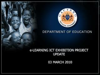 e-LEARNING ICT EXHIBITION PROJECT UPDATE   03 MARCH 2010