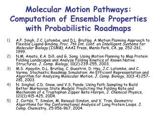 Molecular Motion Pathways:  Computation of Ensemble Properties with Probabilistic Roadmaps