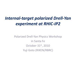 Internal-target polarized Drell-Yan experiment at RHIC-IP2