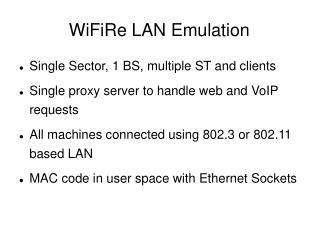 WiFiRe LAN Emulation