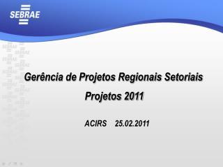 Gerência de Projetos Regionais Setoriais