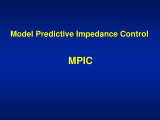 Model Predictive Impedance Control MPIC