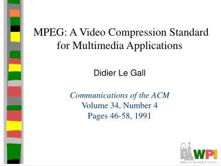 MPEG: A Video Compression Standard for Multimedia Applications