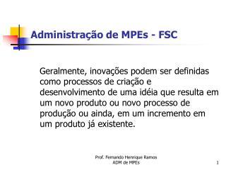 Administração de MPEs - FSC