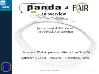 Johann Zmeskal, SMI  Vienna for the PANDA collaboration