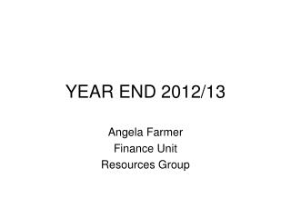 YEAR END 2012/13