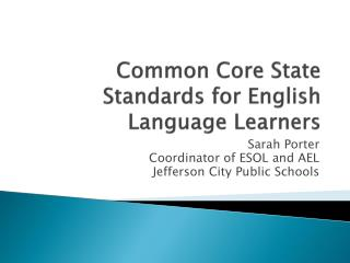 Common Core State Standards for English Language Learners