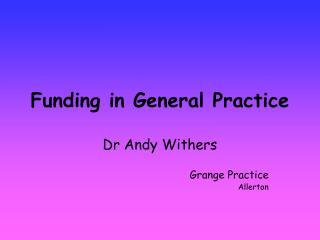 Funding in General Practice