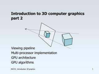 Introduction to 3D computer graphics part 2