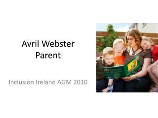 Avril Webster Parent