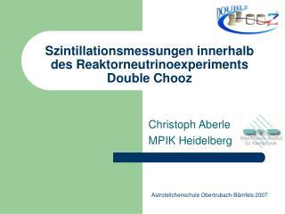 Szintillationsmessungen innerhalb des Reaktorneutrinoexperiments  Double Chooz