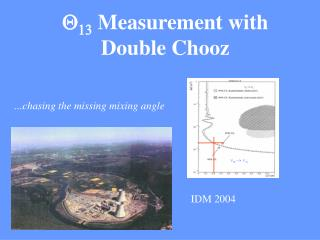 Q 13  Measurement with Double Chooz
