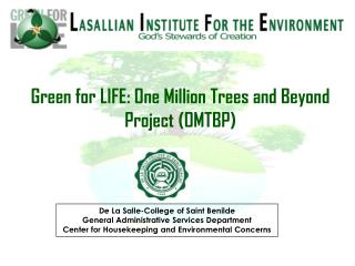 Green for LIFE: One Million Trees and Beyond Project (OMTBP)