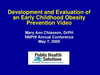Development and Evaluation of an Early Childhood Obesity Prevention  Video