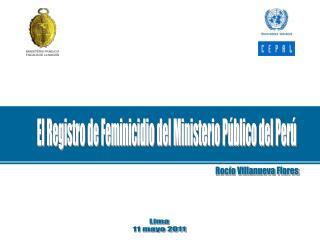 El Registro de Feminicidio del Ministerio Público del Perú