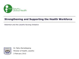Strengthening and Supporting the Health Workforce