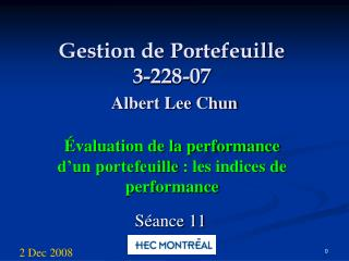 Gestion de Portefeuille 3-228-07 Albert Lee Chun