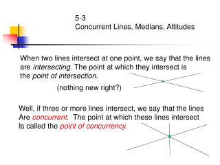 5-3 Concurrent Lines, Medians, Altitudes