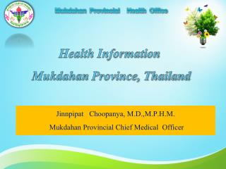 Mukdahan   Provincial    Health  Office