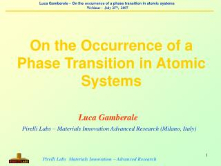 Luca Gamberale Pirelli Labs – Materials Innovation Advanced Research (Milano, Italy)