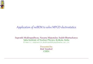 Application of neBEM to solve MPGD electrostatics
