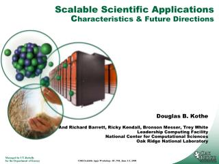 Scalable Scientific Applications C haracteristics & Future Directions