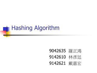 Hashing Algorithm