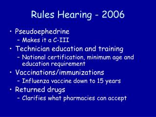 Rules Hearing - 2006
